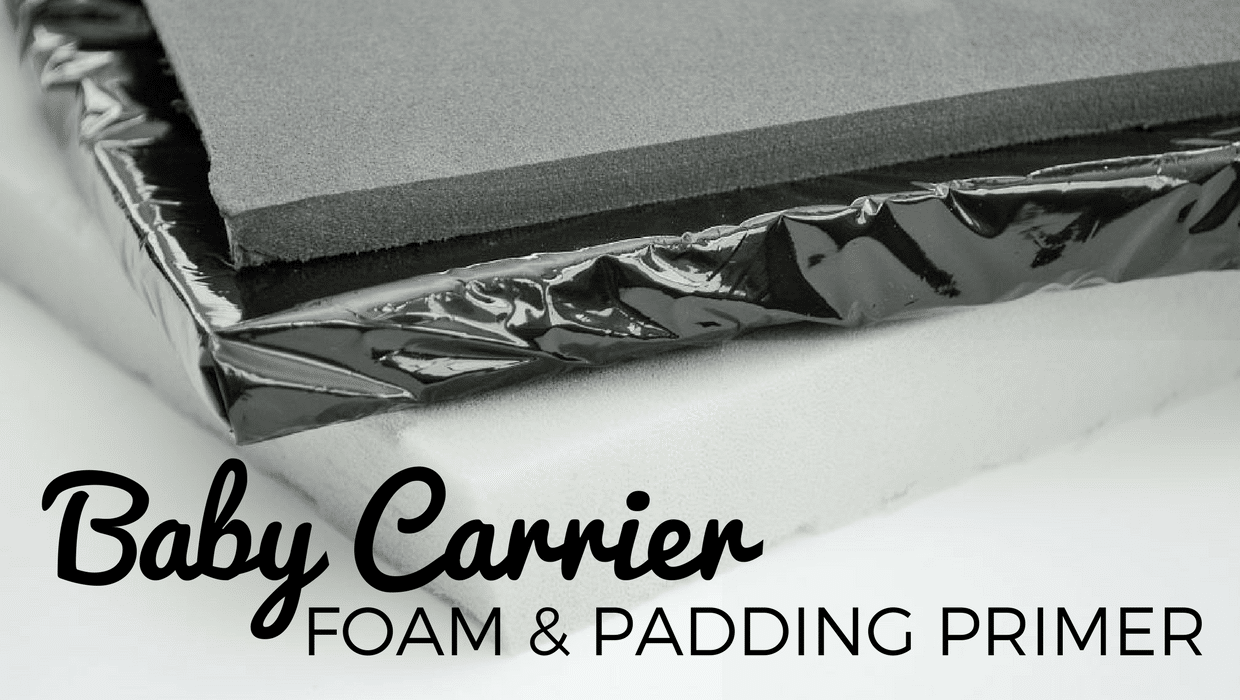 Baby Carrier Padding and Foam FAQ